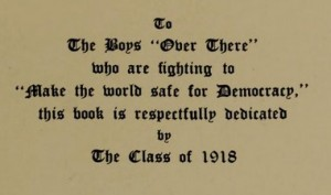The Class of 1918 dedicated their yearbook to the men serving abroad.